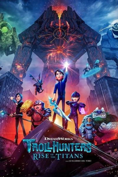 Trollhunters Rise of the Titans (2021) โทรลล์ฮันเตอร์ส ไรส์ ออฟ เดอะ ไททันส์ พากย์ไทย